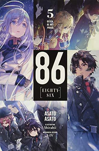 86--Eighty-Six, Vol. 5 (Light Novel): Death, Be Not Proud