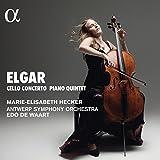 Elgar: Cellokonzert Op. 85/Klavierquintett - Marie-Elisabeth Hecker;Antwerp Symphony Orchestra