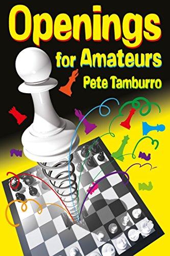 Tamburro Pete_Openings for Amateurs (PDF+PGN) 51LftphTJeL