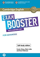 Cambridge English Exam Booster with Answer Key for Advanced - Self-study Edition: Photocopiable Exam Resources for Teachers (Cambridge English Exam Boosters)