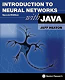 Introduction to Neural Networks with Java, 2nd Edition