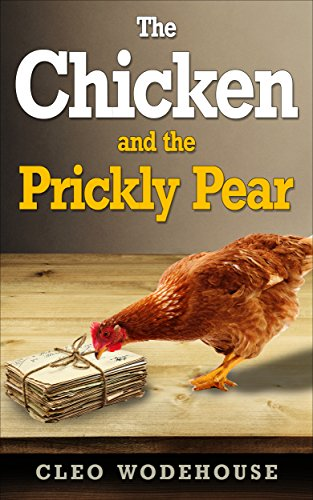 The Chicken and the Prickly Pear: An Email Romance (English Edition)