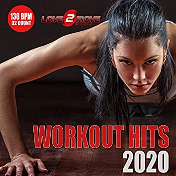 Workout Hits 2020 (130 BPM 32 Count)