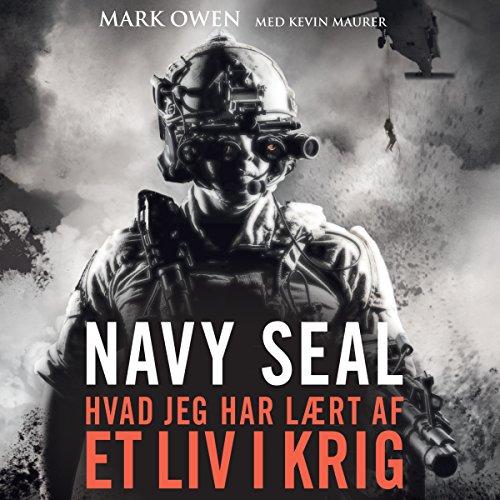 Couverture de Navy Seal: hvad jeg har laert af et liv i krig