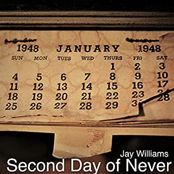 Second Day of Never