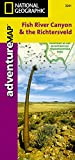 Fish River Canyon and the Richtersveld [South Africa and Namibia] (National Geographic Adventure Map, 3201)