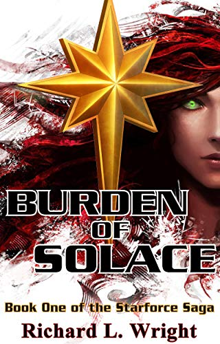 Burden of Solace by Richard L. Wright