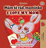 I Love My Mom (Czech English Bilingual Book for Kids) (Czech English Bilingual Collection)
