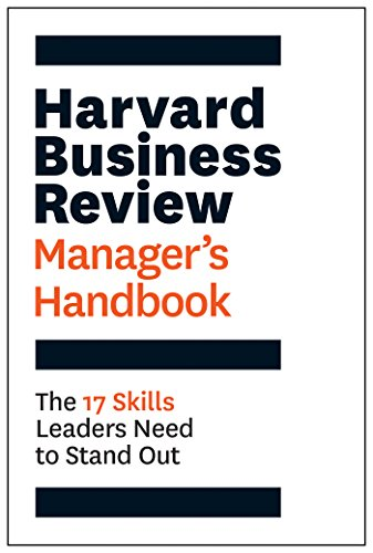 The Harvard Business Review Manager's Handbook: The 17 Skills Leaders Need to Stand Out (HBR Handbooks) (English Edition)