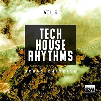 Tech House Rhythms, Vol. 5 (Urban Thinking)