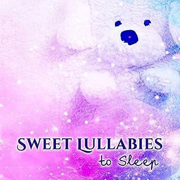 Sweet Lullabies to Sleep