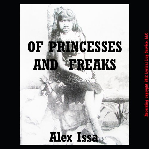 Of Princesses and Freaks audiobook cover art
