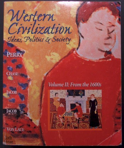Western Civilization: Ideas, Politics & Society