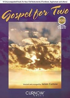 Gospel for Two: Trombone and Euphonium