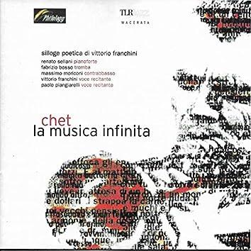 Chet: La Musica Infinita (feat. Fabrizio Bosso, Massimo Moriconi, Vittorio Franchini, Paolo Piangiarelli) [Silloge poetica di Vittorio Franchini]