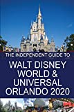The Independent Guide to Walt Disney World and Universal Orlando 2020