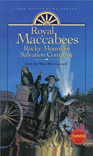 The Royal Maccabees Rocky Mountain Salvation Company, v3 (Settlement Series) (English Edition)