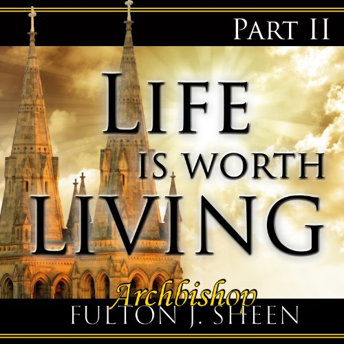 Life Is Worth Living, Part 2 audiobook cover art