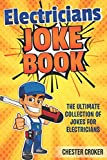 Jokes For Electricians: Funny Electrician Jokes, Puns and Stories