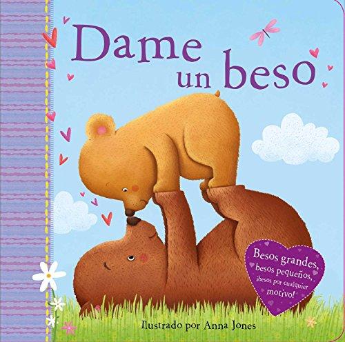 Dame Un Beso (Kiss Me)