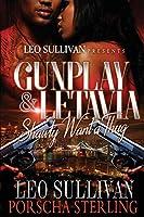 Gunplay & LeTavia: Shawty Want a Thug