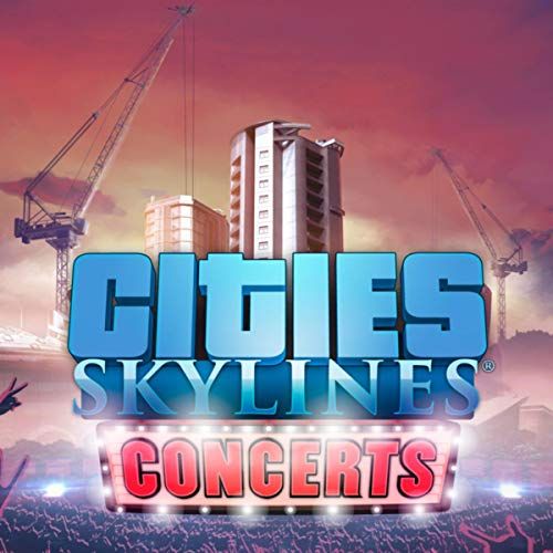 Cities: Skylines Concerts