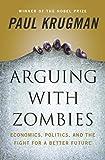 Arguing with Zombies: Economics,...
