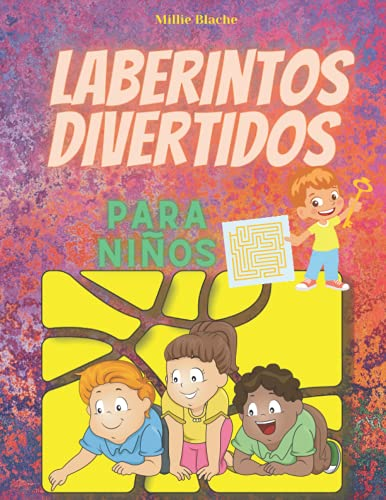 Laberintos Divertidos para Niños: Libro de actividades de laberintos para niños de 6 a 8 años, 8 a 12 años | Divertido y desafiante | Libro para ... rompecabezas y resolución de problemas