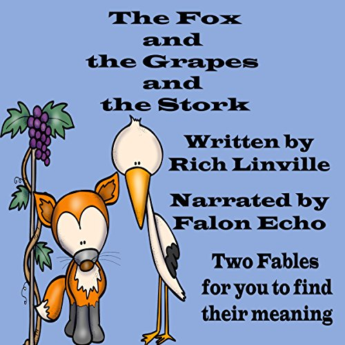 The Fox and the Grapes and the Stork audiobook cover art