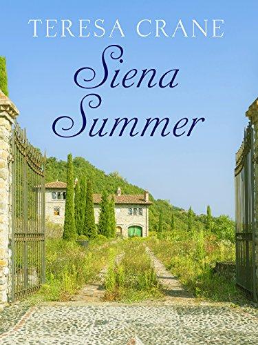 Siena Summer by [Teresa Crane]