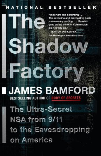 Image OfThe Shadow Factory: The Ultra-Secret NSA From 9/11 To The Eavesdropping On America (English Edition)