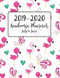 2019 - 2020 Academic Planner July to June: Cute Pink Flamingo with Hearts for Full Academic School Year from July 2019 to June 2020 - Includes ... Organizer July 2019 to June 2020 Series)