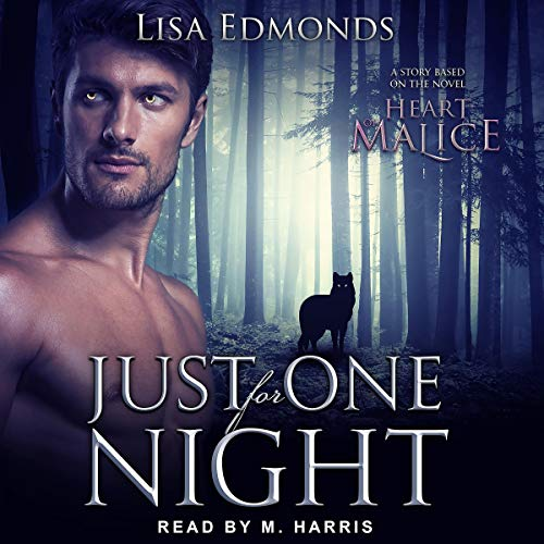 Just for One Night: A Story Based on the Novel Heart of Malice  audiobook cover art