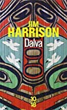 Dalva (French Edition) by Jim Harrison(2009-03-05) - 10 * 18 - 01/01/2009