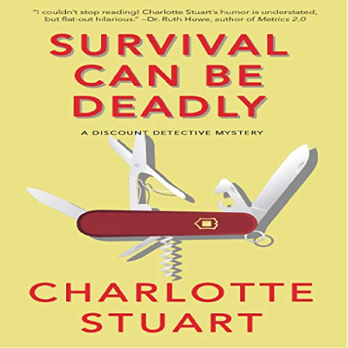 Survival Can Be Deadly Audiobook By Charlotte Stuart cover art