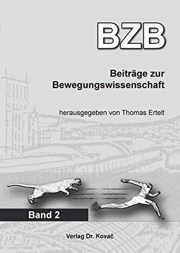 Beiträge zur Bewegungswissenschaft: Band 2 (Schriften zur Bewegungswissenschaft)