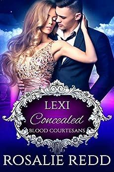 Concealed: A Vampire Blood Courtesans Romance by [Rosalie Redd]