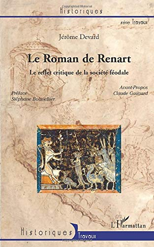 Le Roman de Renart: Le reflet critique de la société féodale