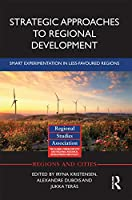Strategic Approaches to Regional Development: Smart Experimentation in Less-Favoured Regions