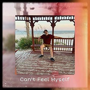 Can't Feel Myself