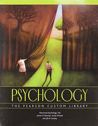 Abnormal Psychology: Psychology; The Pearson Custom Library
