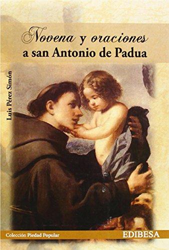 Novena y oraciones a San Antonio de Padua (Spanish Edition)