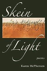 Skein of Light Paperback