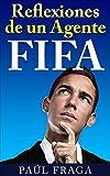 Reflexiones de un Agente FIFA