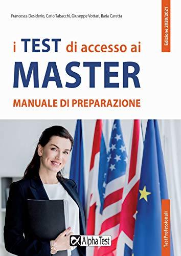 I test di accesso ai master. Manuale di preparazione