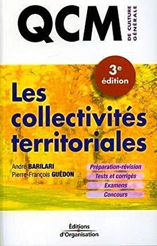 QCM - Les collectivités territoriales: Préparation et révision - Tests et corrigés - Examens - Concours
