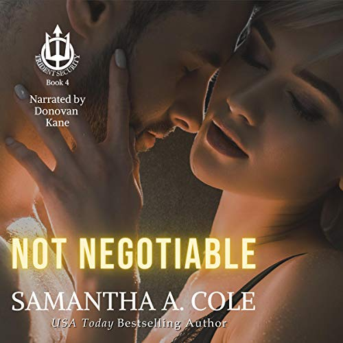 Not Negotiable Audiobook By Samantha A. Cole cover art