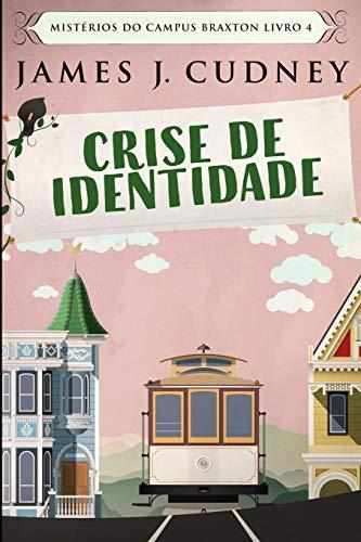 Crise de Identidade: Edição impressa grande