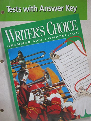 Tests with Answer Key (Writer's Choice Grammar and Composition)