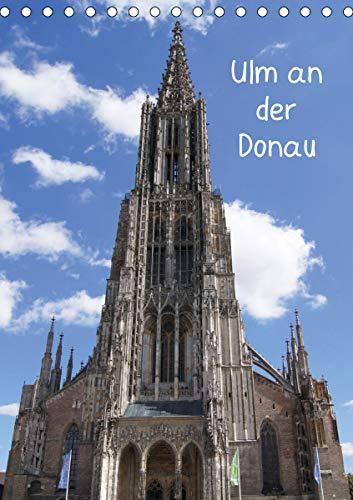 Ulm an der Donau (Tischkalender 2020 DIN A5 hoch)
